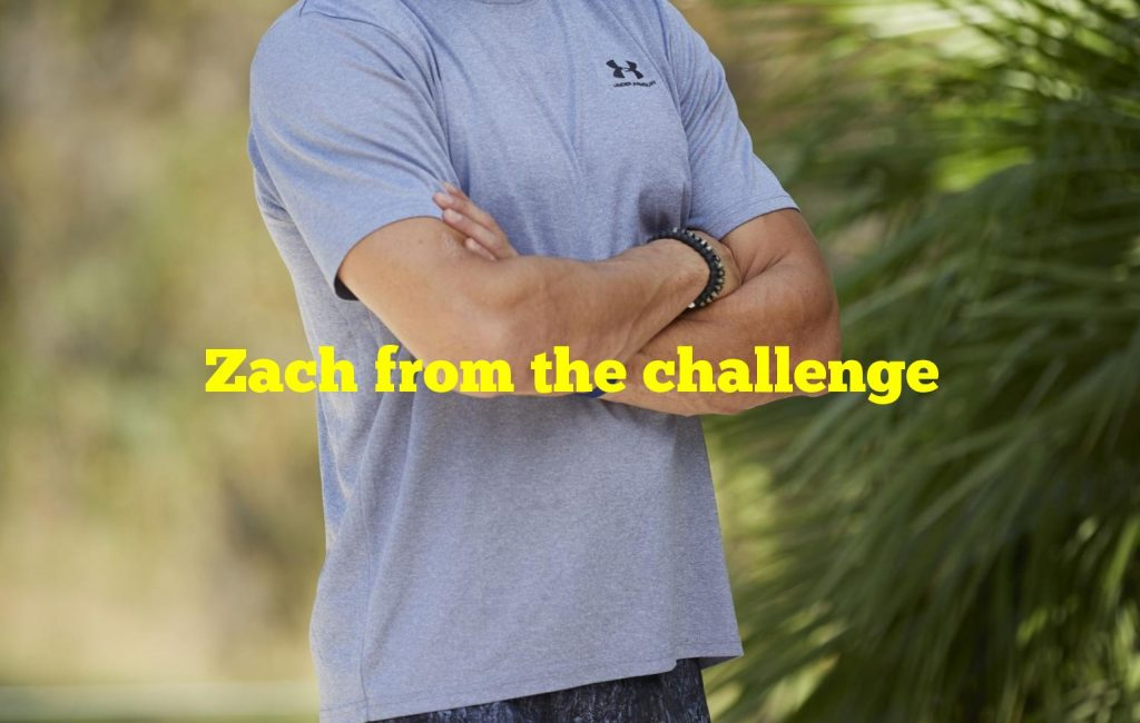 Zach from the challenge