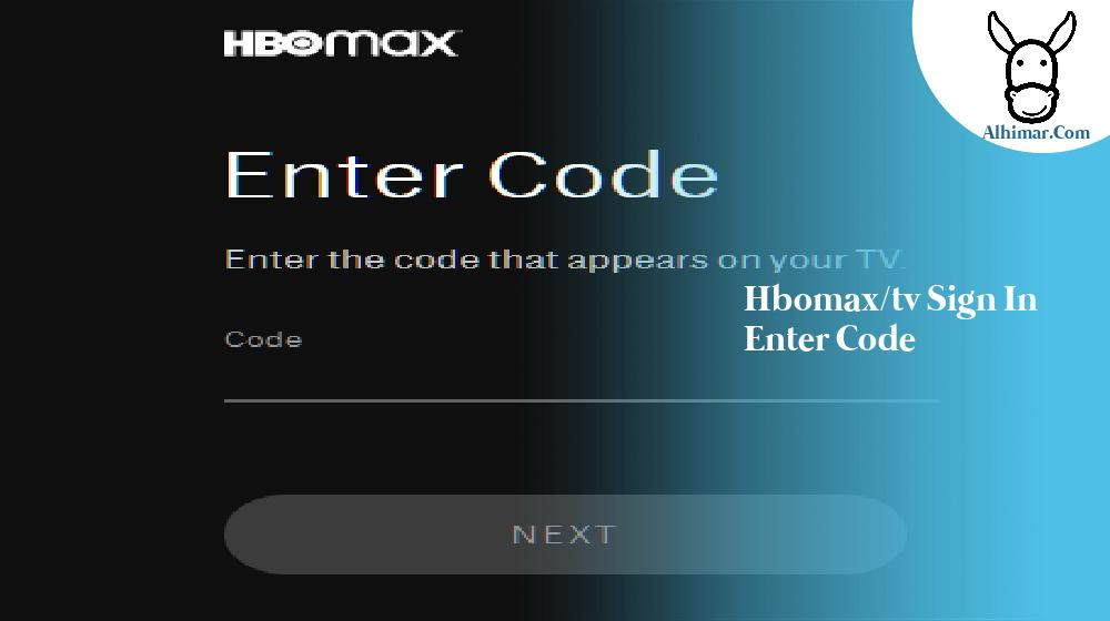 hbomax/tv sign in enter code