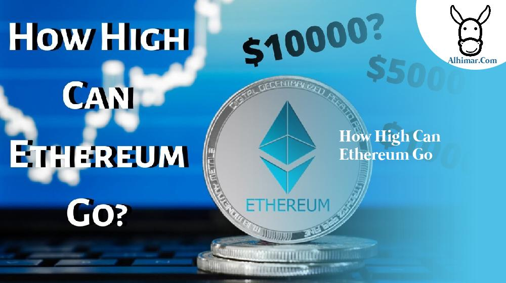 how high can ethereum go