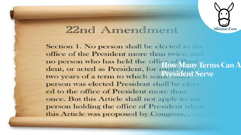 how many terms can a president serve