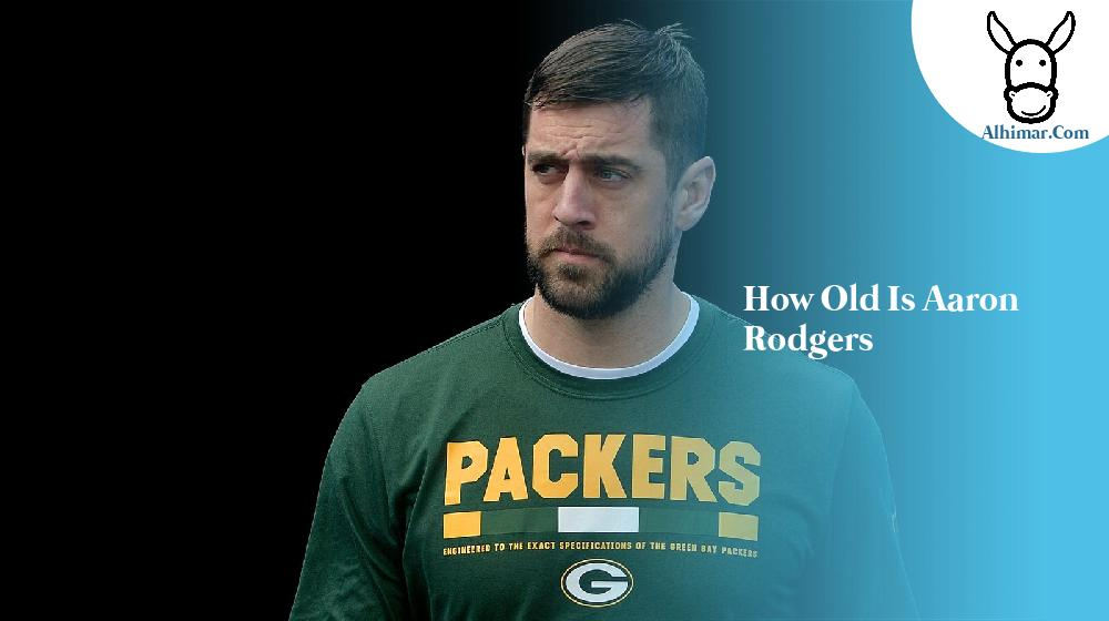 how old is aaron rodgers