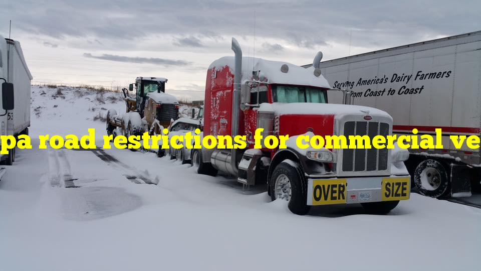 pa road restrictions for commercial vehicle