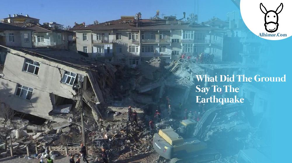 what did the ground say to the earthquake