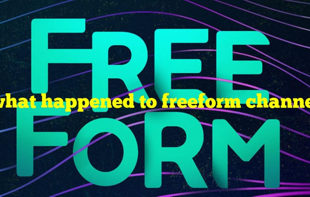 what happened to freeform channel