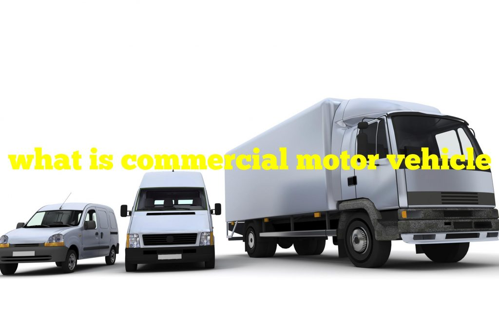 what is commercial motor vehicle