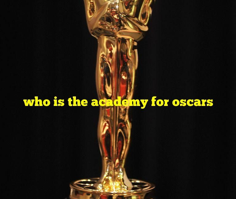 who is the academy for oscars