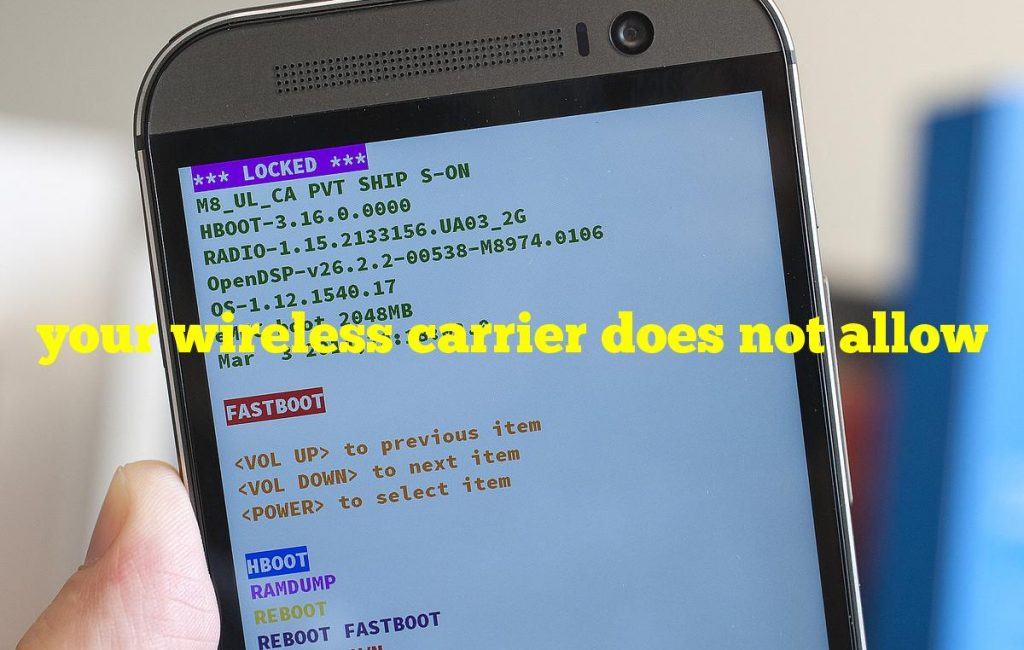your wireless carrier does not allow