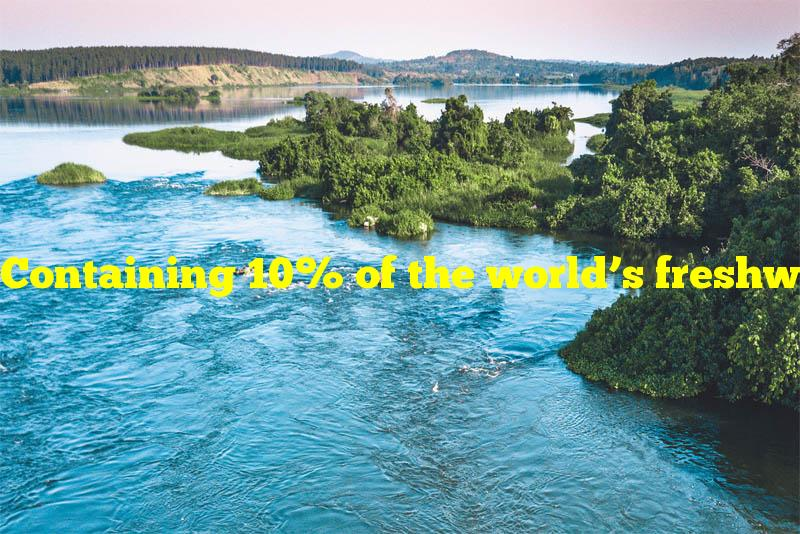 Containing 10% of the world's freshwater, what is the largest U.S. lake?