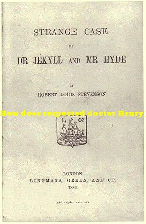 How does respected doctor Henry Jekyll turn into the evil Edward Hyde?