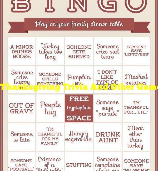 Thanksgiving Trivia And Other Games To Liven Up Your Dinner Table