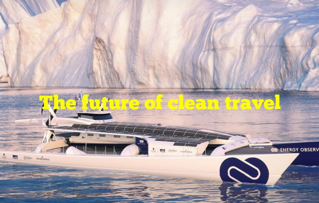 The future of clean travel