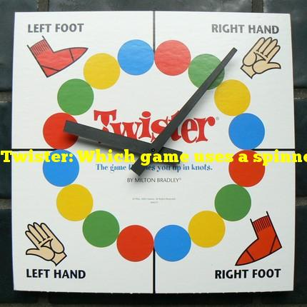Twister: Which game uses a spinner to determine a player's move?