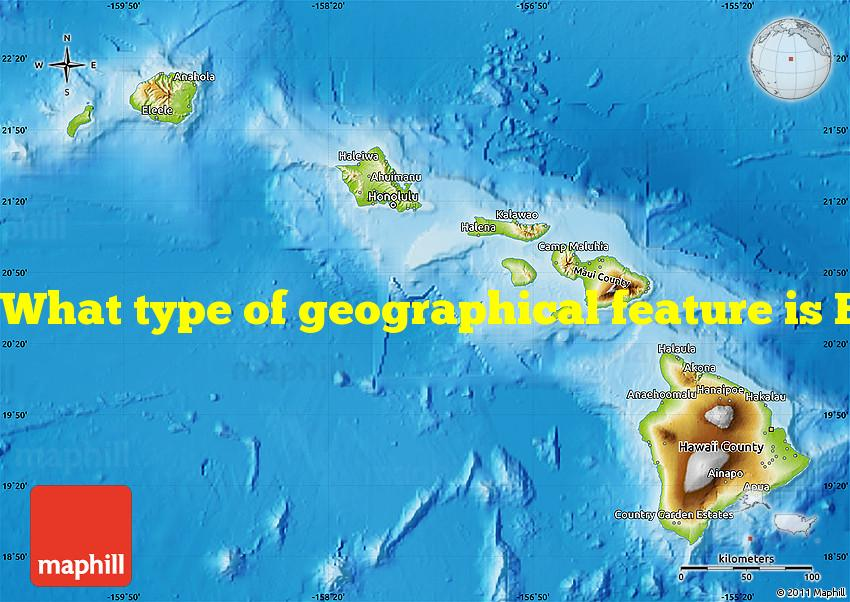 What type of geographical feature is Hawaii?