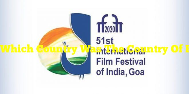 Which Country Was The Country Of Focus At The 51st International Film Festival Of India, Goa?