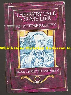 Which Hans Christian Andersen tale is considered autobiographical?