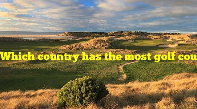 Which country has the most golf courses per capita?