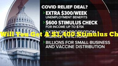Will You Get A $1,400 Stimulus Check? Everything We Know About The COVID-19 Relief Bill