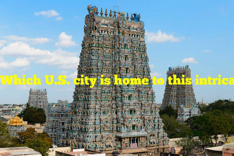 Which U.S. city is home to this intricate Hindu temple?