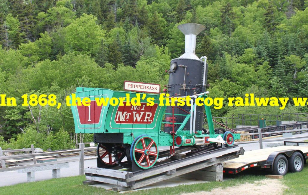 In 1868, the world's first cog railway was built to traverse what?