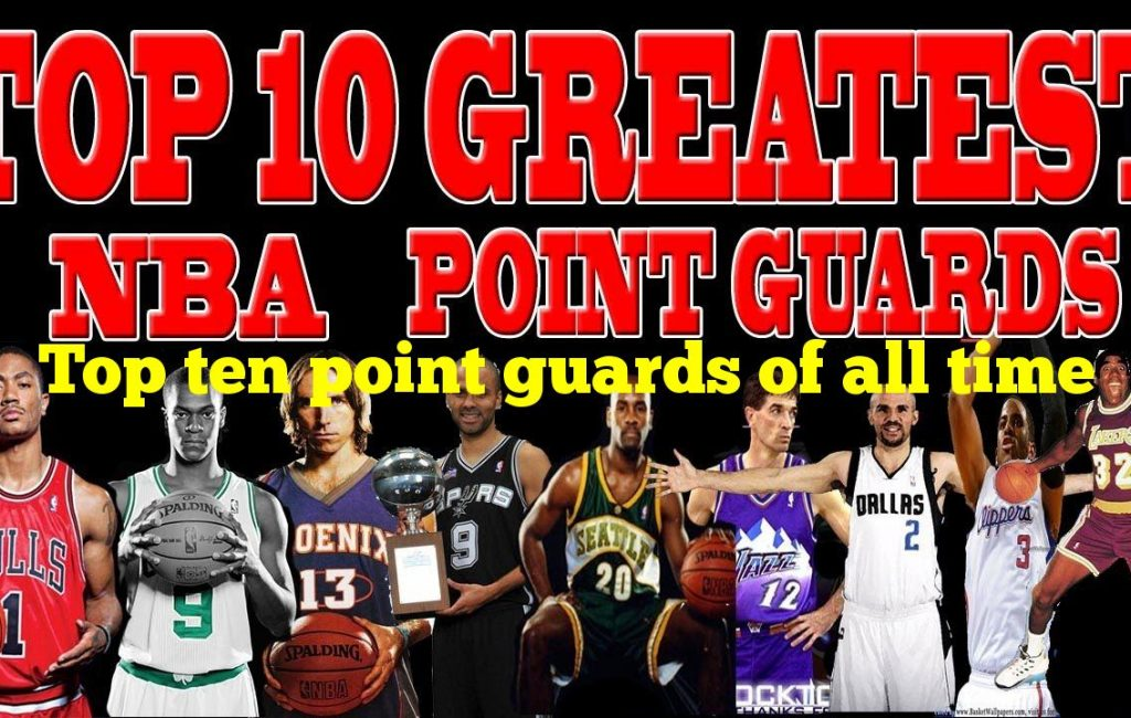 Top ten point guards of all time