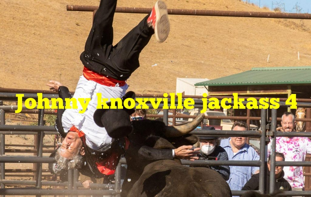 Johnny knoxville jackass 4