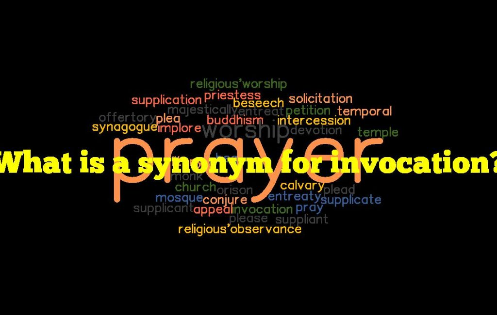 What is a synonym for invocation?