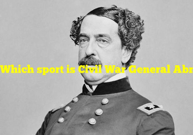 Which sport is Civil War General Abner Doubleday associated with?