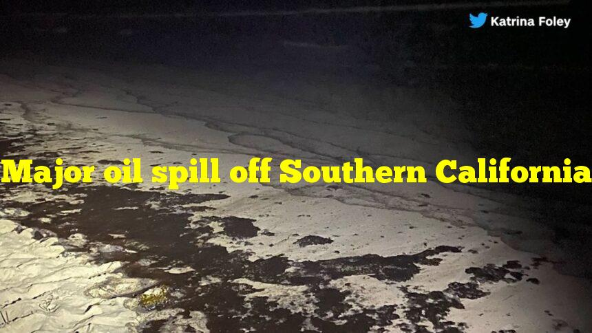 Major oil spill off Southern California
